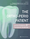 The Ortho-Perio Patient: Clinical Evidence & Therapeutic Guidelines