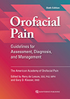 Orofacial Pain: Guidelines for Assessment, Diagnosis, and Management, Sixth Edition