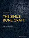 The Sinus Bone Graft, Third Edition