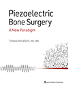 Piezoelectric Bone Surgery: A New Paradigm