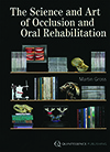 The Science and Art of Occlusion and Oral Rehabilitation