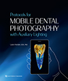Protocols for Mobile Dental Photography with Auxiliary Lighting