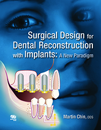 Surgical Design for Dental Reconstruction with Implants: A New Paradigm