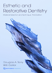 Esthetic and Restorative Dentistry: Material Selection and Technique, Third Edition