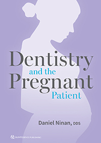 Dentistry and the Pregnant Patient