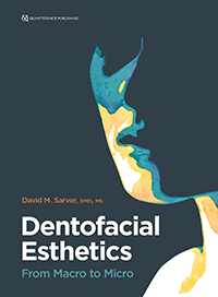 Dentofacial Esthetics: From Macro to Micro